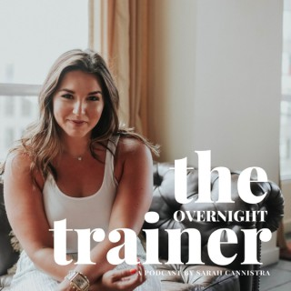 The Overnight Trainer Podcast