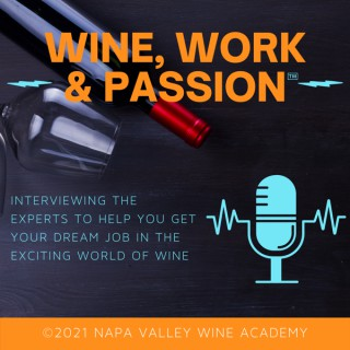 Wine, Work, and Passion