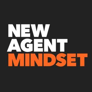 New Real Estate Agent Mindset