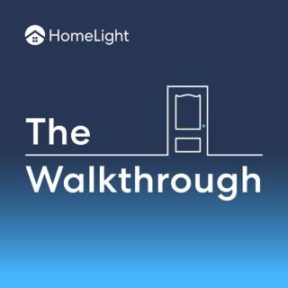 The Walkthrough | HomeLight's Real Estate Podcast