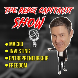 The Rebel Capitalist Show