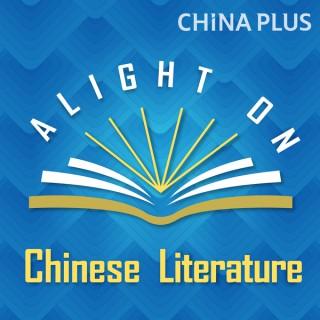 Alight on Chinese Literature