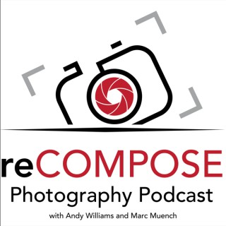 reCOMPOSE Photography Podcast