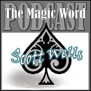 The Magic Word Podcast