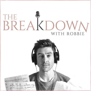 The Breakdown with Robbie