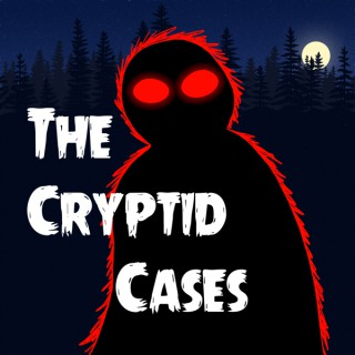 The Cryptid Cases