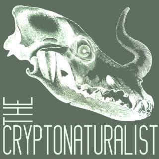 The Cryptonaturalist