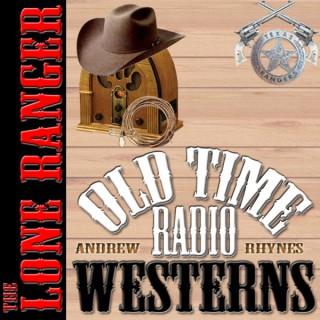The Lone Ranger - OTRWesterns.com