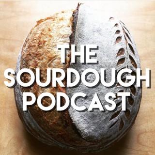 The Sourdough Podcast