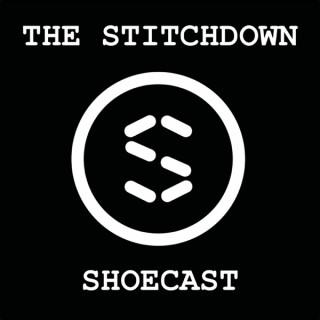 The Stitchdown Shoecast