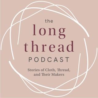 The Long Thread Podcast