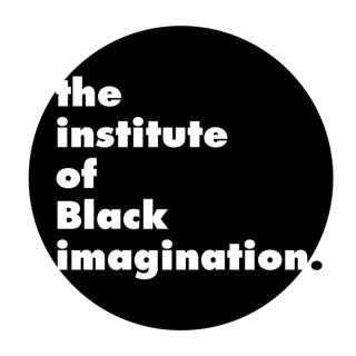 The Institute of Black Imagination.