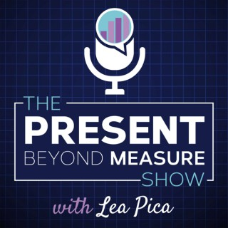 The Present Beyond Measure Show: Data Storytelling, Presentation & Visualization for Data Practitioners