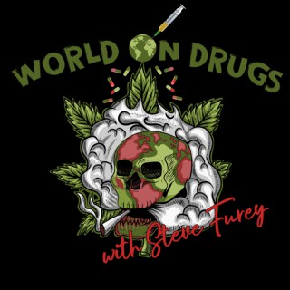 World on Drugs with Steve Furey