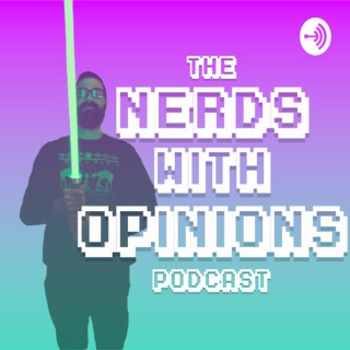 Nerds With Opinions