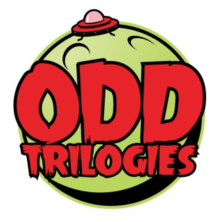 Odd Trilogies with Logan and Andy