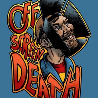 Off Screen Death
