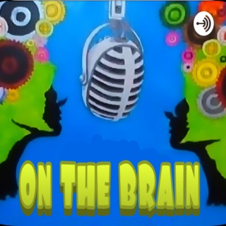 On The Brain ent