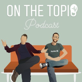 On the Topic Podcast