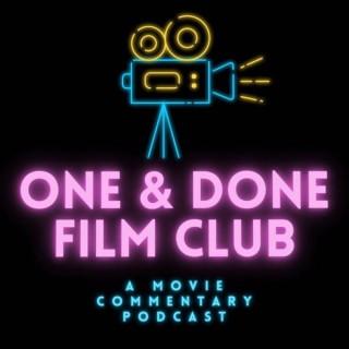 One & Done Film Club