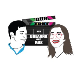 Our Take: With Breanna and Mark