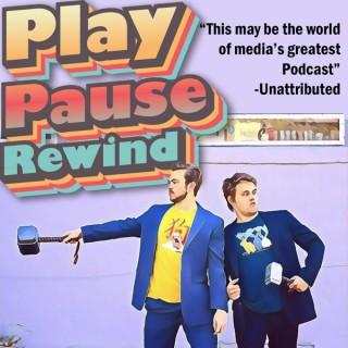 Play, Pause, Rewind