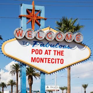 Pod at the Montecito