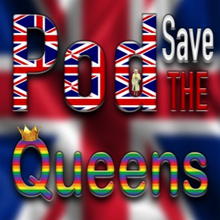 Pod Save the Queens Podcast