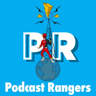 Podcast Rangers: A Power Rangers Podcast