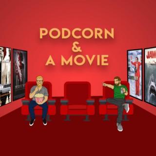 PODCORN & A MOVIE