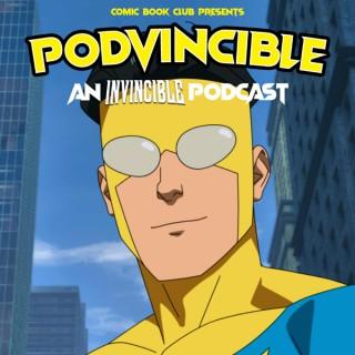 Podvincible: An Invincible Podcast