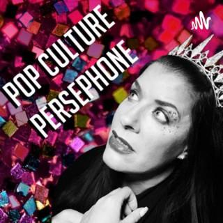 Pop Culture Persephone