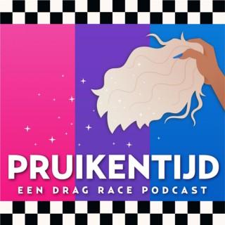 Pruikentijd - Een Drag Race Podcast