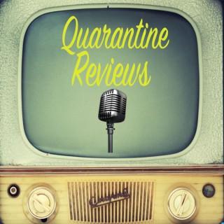 Quarantine Reviews