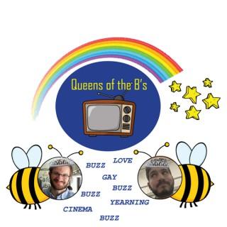Queens of the B's