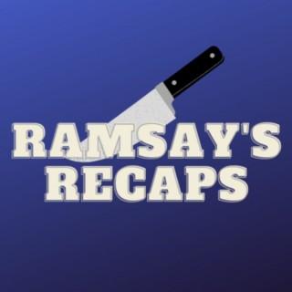 Ramsay's Recaps