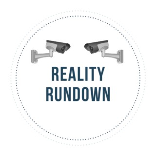 Reality Rundown