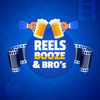 Reels, Booze & Bro's