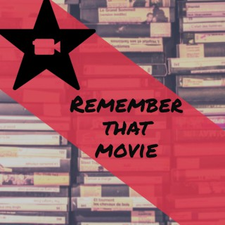 Remember That Movie