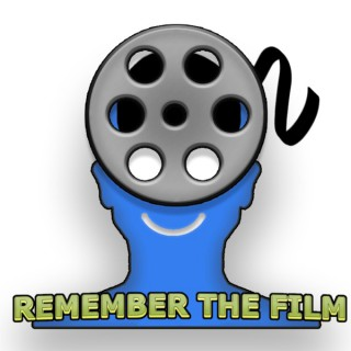 Remember the Film