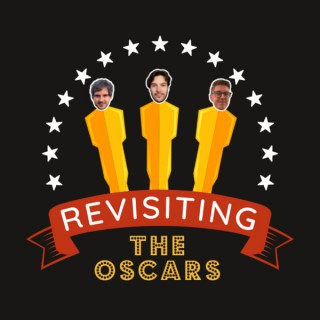Revisiting the Oscars