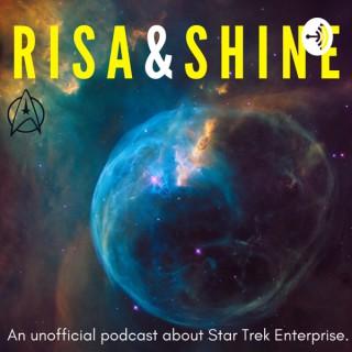 Risa & Shine
