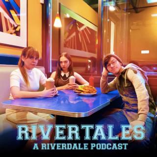 Rivertales: A Riverdale Podcast