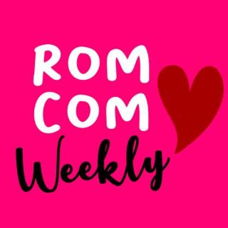 Rom Com Weekly
