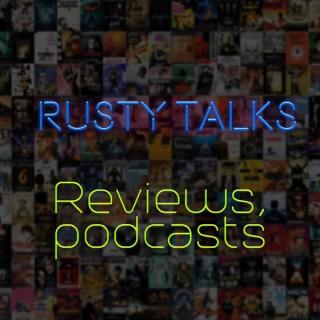 Rusty Talks Podcast