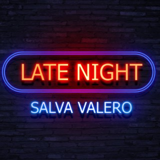 SALVA LATE NIGHT