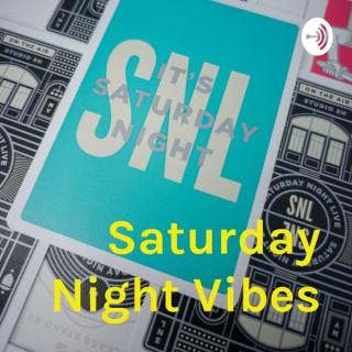 Saturday Night Vibes