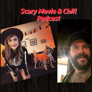 Scary Movie & Chill Podcast