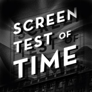 Screen Test of Time