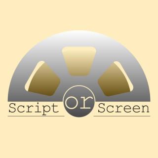 Script or Screen